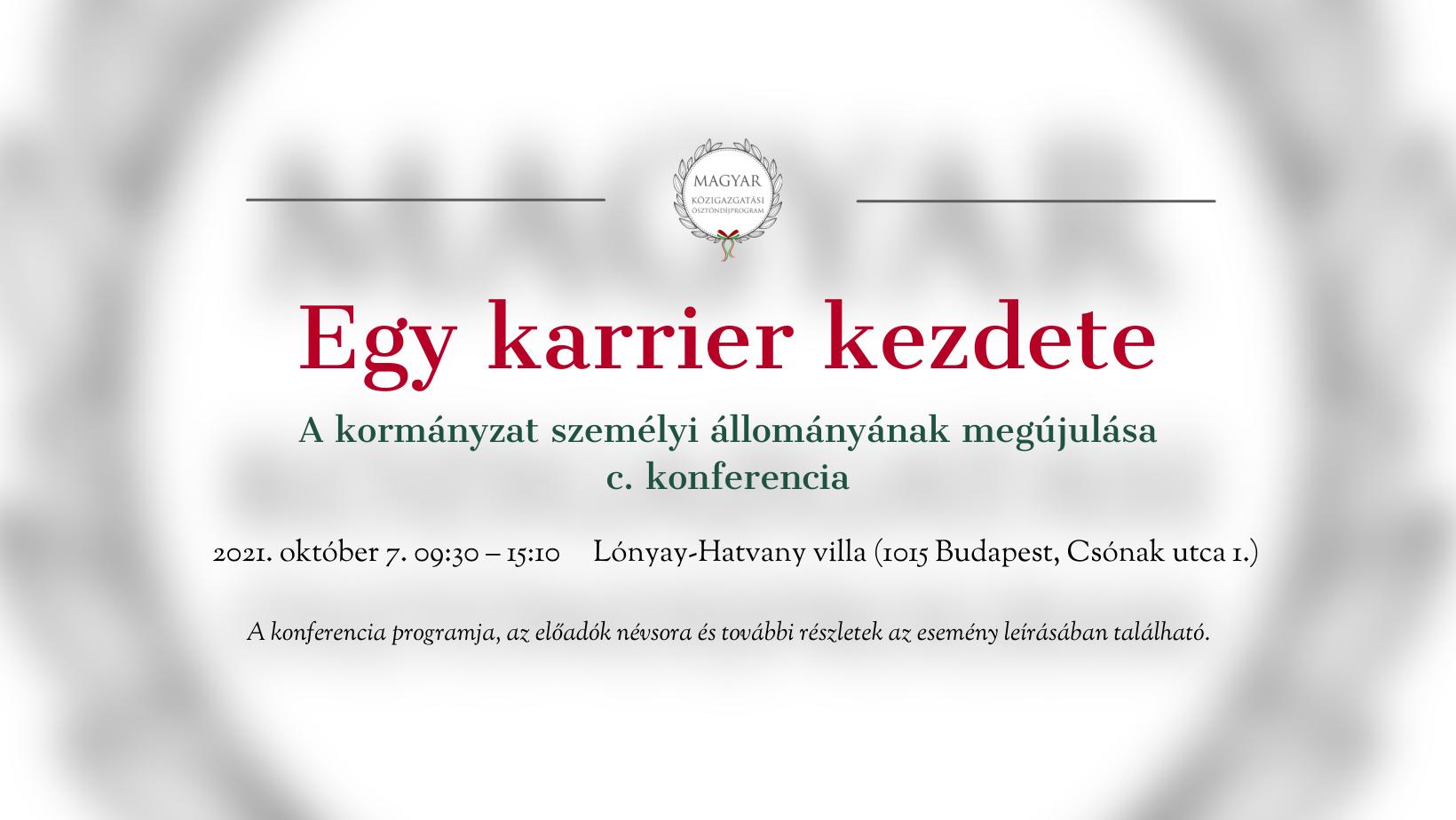 Egy karrier kezdete – A kormányzat személyi állományának megújulása címmel rendez konferenciát az MKÖ